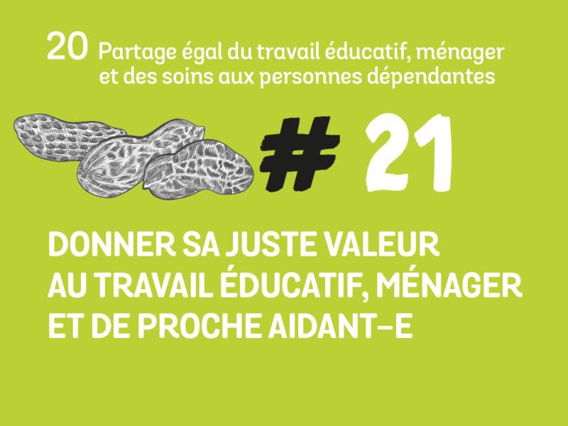 21 Donner sa juste valeur au travail éducatif, ménager et de proche aidant-e