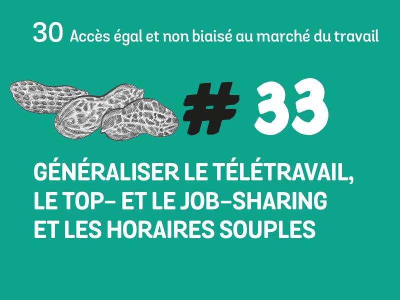 33 Généraliser le télétravail, le top- et le job-sharing, les horaires souples